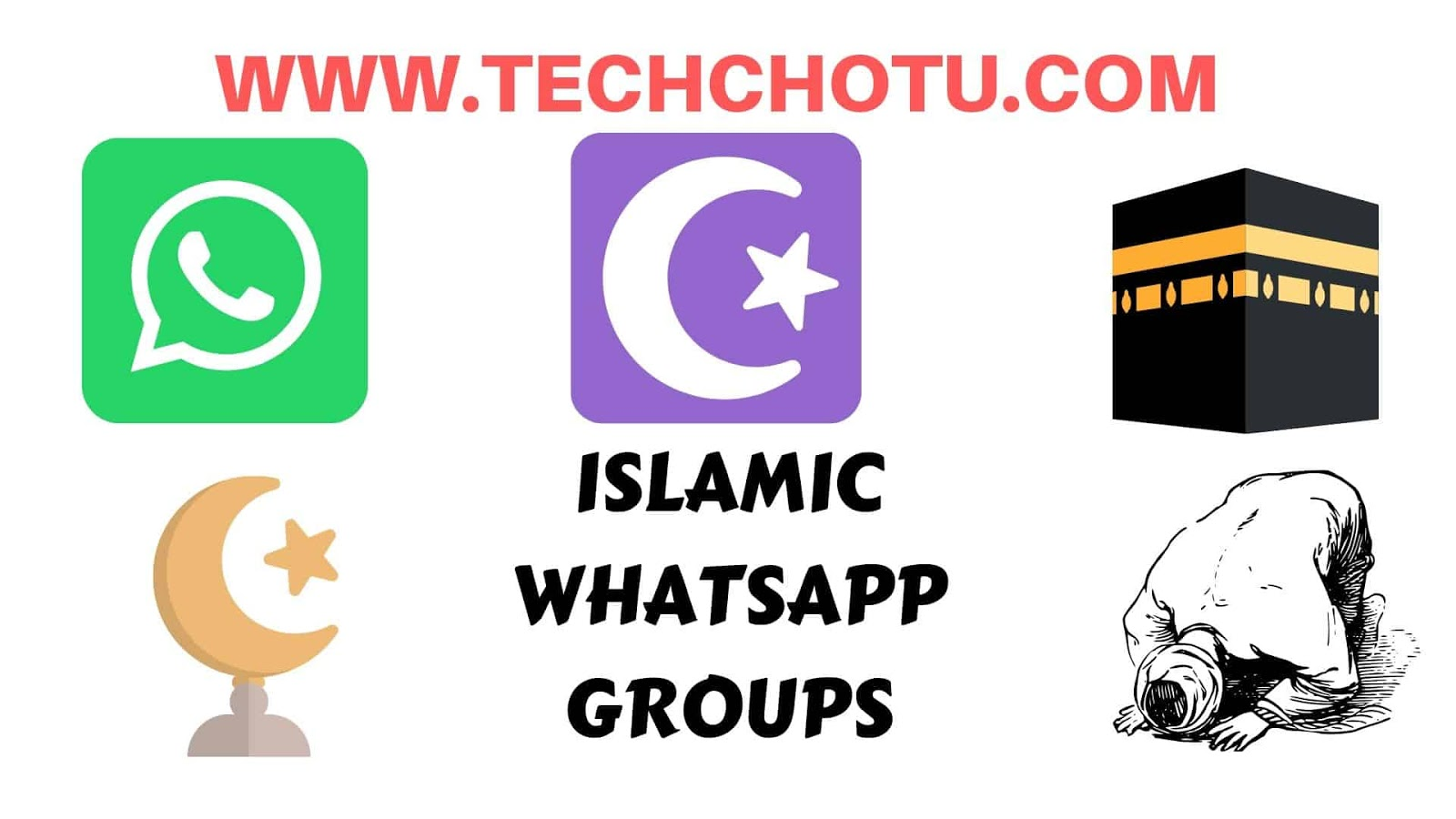 ISLAMIC WHATSAPP GROUP LINKS - TECHCHOTU 2019