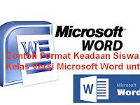 Contoh Format Keadaan Siswa di Kelas Versi Microsoft Word untuk Bukti Fisik Akreditasi Sekolah
