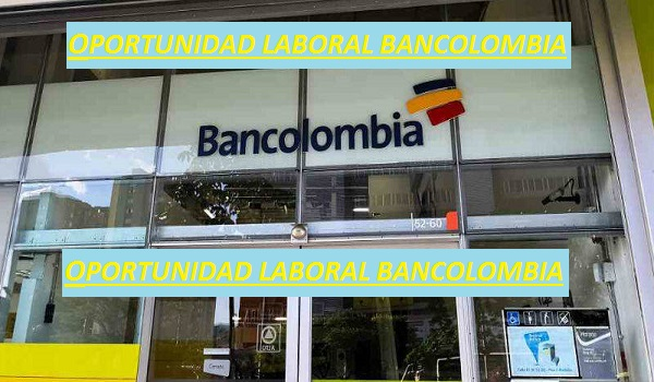 Oferta de Empleo Bancolombia