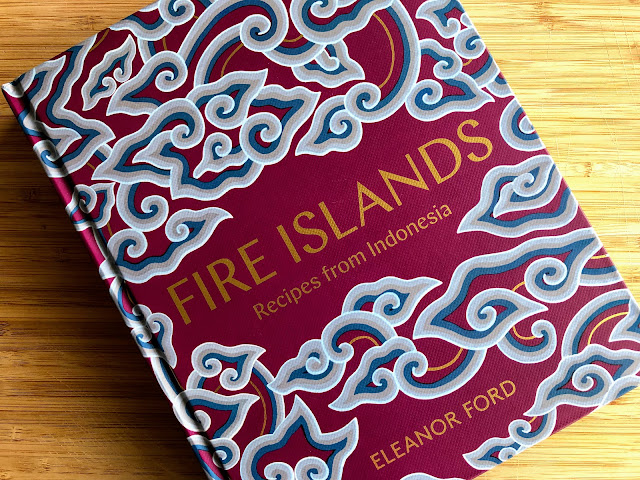 Fire Islands, Recipes from Indonesia by Eleanor Ford | salt sugar and i