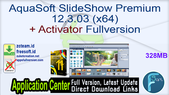 AquaSoft SlideShow Premium 12.3.03 (x64) + Activator Fullversion