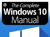 The Complete Windows 10 Manual – Expert Tutorials To Improve Your Skills, 6th Edition 2020