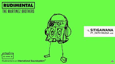 Rudimental & The Martinez Brothers – Sitigawana ft. Faith Mussa (#OfficialAudio)