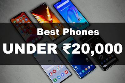 Best Smartphones Under 20000 in India in December 2020