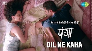Dil Ne Kaha Lyrics From Panga Movie By Jassi Gill