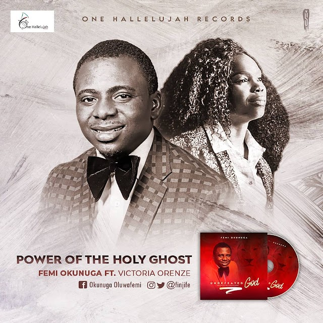 Official Lyric Video: Power of The Holy Ghost - Femi Okunuga feat. Victoria Orenze