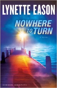 'NOWHERE TO TURN,' BY LYNETTE EASON. Review of book two in the Hidden Identity series. All text © Rissi JC