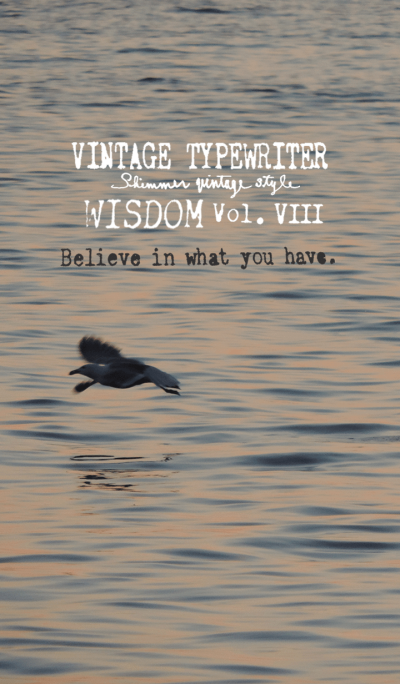 VINTAGE TYPEWRITER WISDOM Vol.VIII