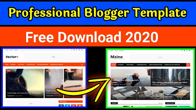 Top 5 Professional Blogger Template Free Download 2020