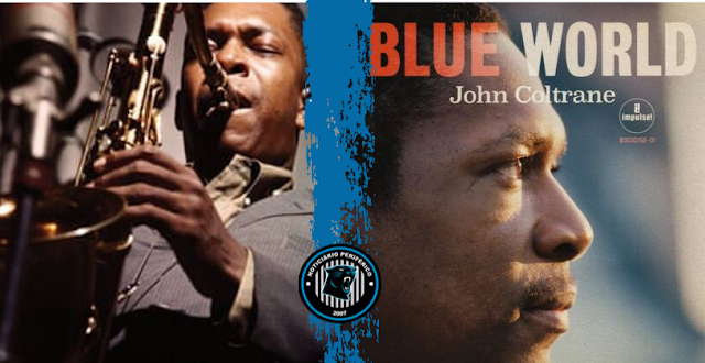 Blue World | Músicas do John Coltrain para trilha sonora de filme perdido vira álbum