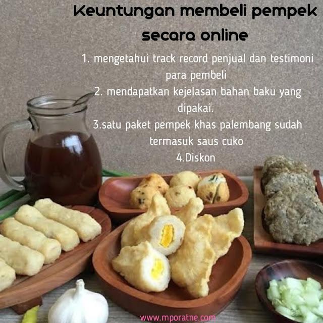 Keuntungan membeli pempek makanan khas Indonesia secara online
