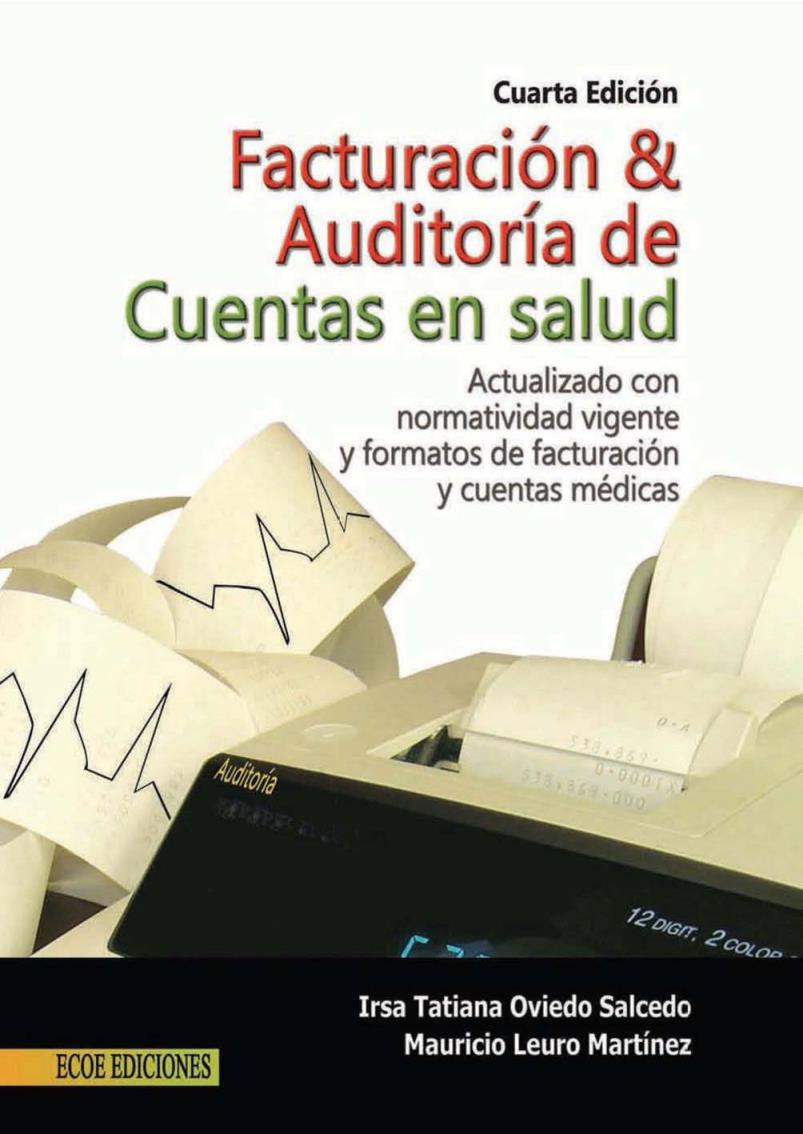 Facturación y auditoría de cuentas en salud, 4ta Edición – Mauricio Leuro Martínez