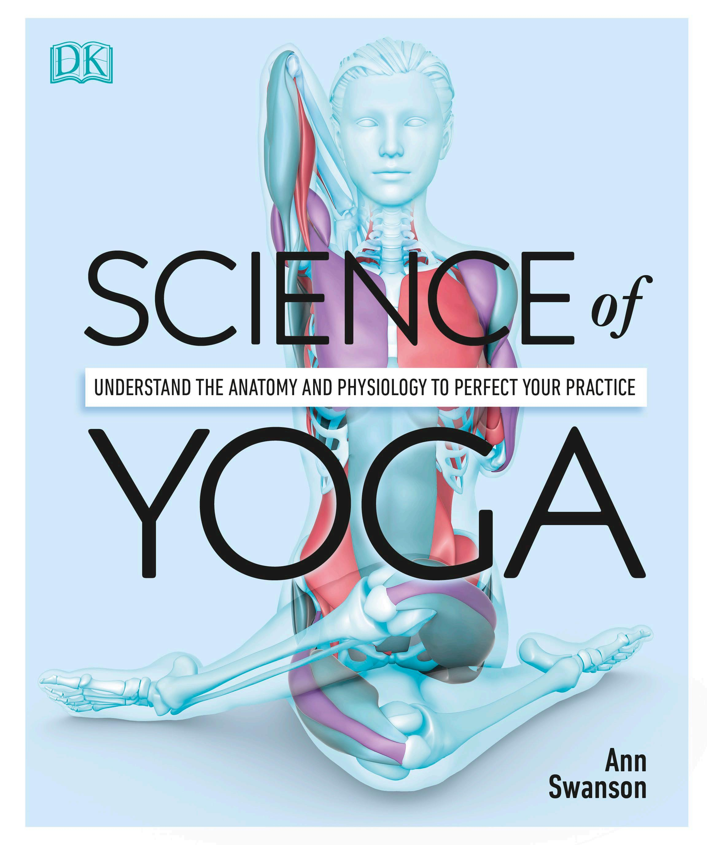 Science of Yoga By  DK, Ann Swanson (PDF)