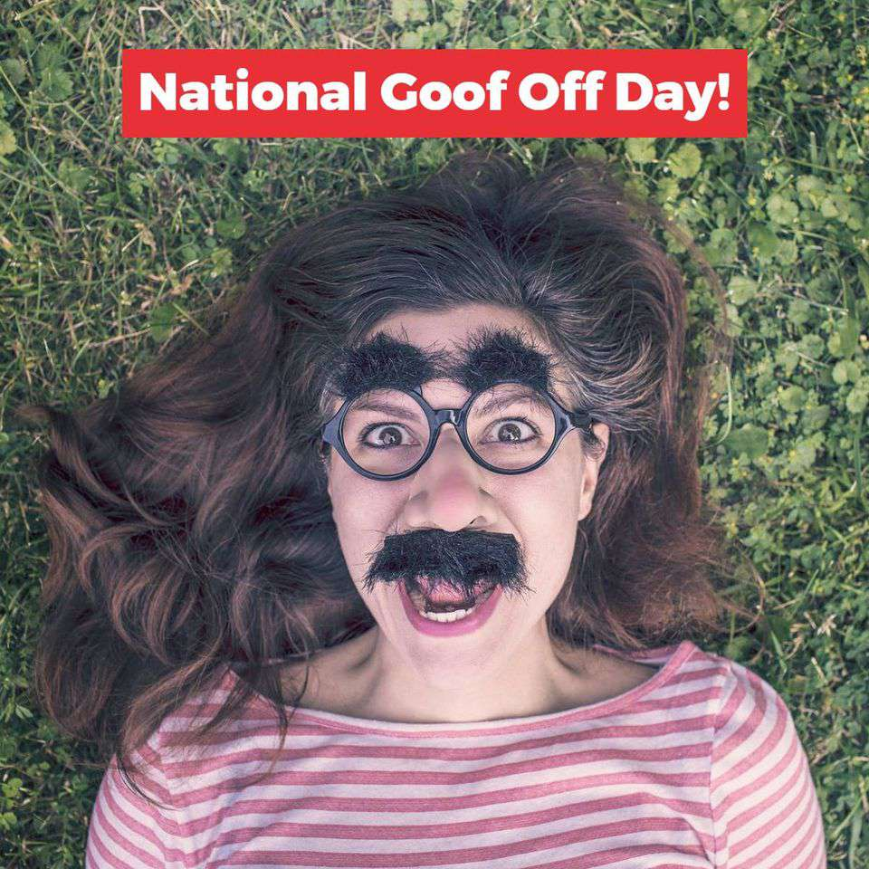 National Goof Off Day Wishes Awesome Picture