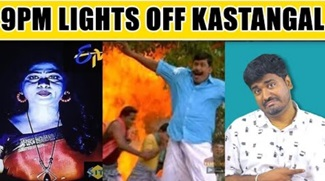 9 PM Lights Off Kastangal | Total India Damage Trolls | Kichdy
