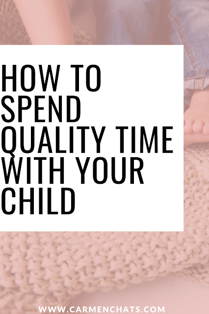 How to spend quality time with your child