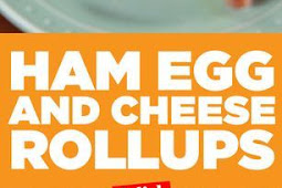 Ham Egg & Cheese Roll-Ups