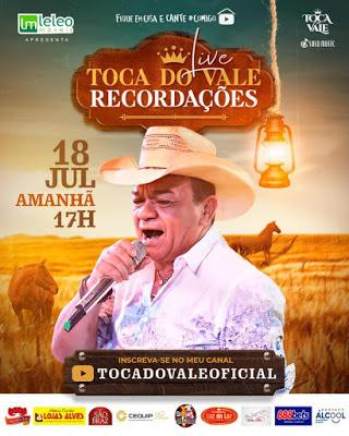 Toca do Vale - Live Recordações - Julho - 2020