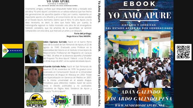 EBOOK: Se obsequiaron 335 libros digitales #Yo Amo Apure del 07 al 28 de junio de 2021 en tributo Post-mortem al Prof. Adán Galindo.