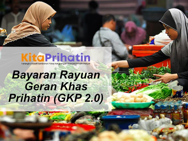 Bayaran Rayuan GKP 2.0 Akan Dibuat Bermula 5 Februari 2021