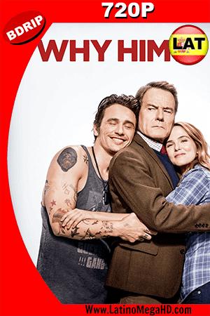 ¿Por Qué Él? (2016) Latino HD BDRIP 720p ()