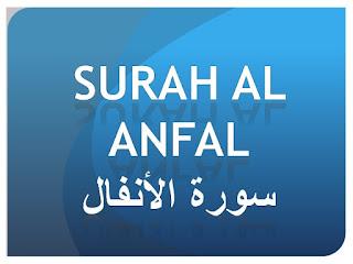 Teks Bacaan Surat Al Anfal Arab Latin dan Terjemahannya