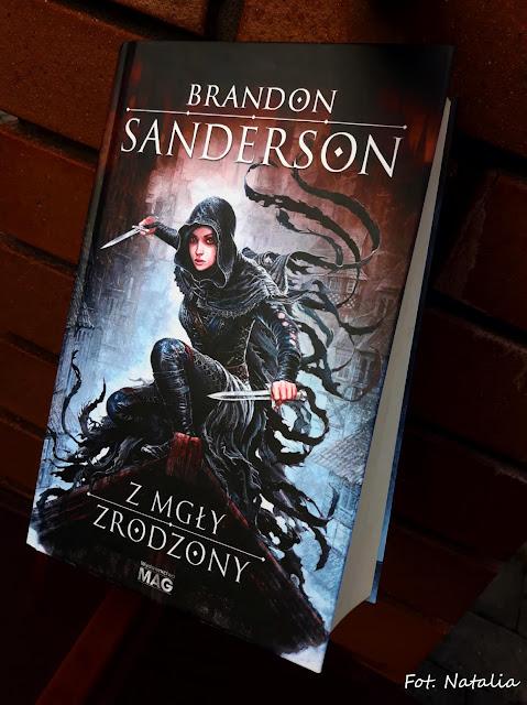 """Misja niemożliwa - """"Z mgły zrodzony"""" Brandon Sanderson [Ostatnie Imperium #1] *Natalia*"""