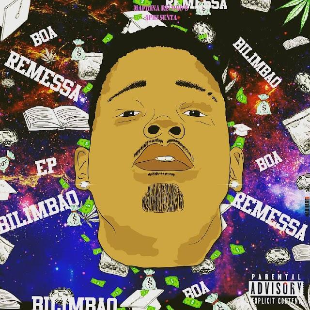 Bilimbao - Boa Remessa (EP)