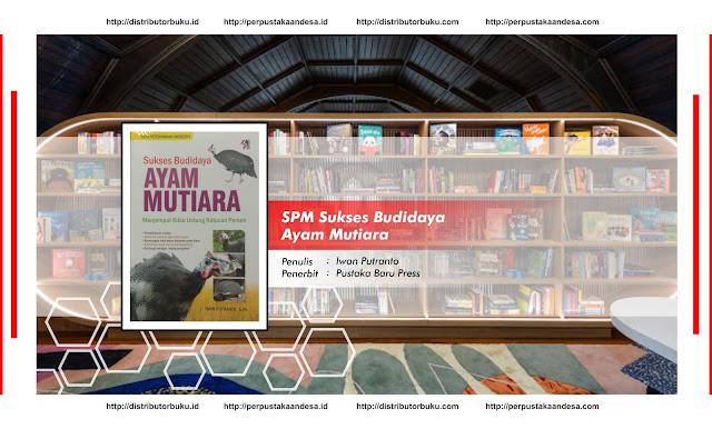 SPM : Sukses Budiday Ayam Mutiara
