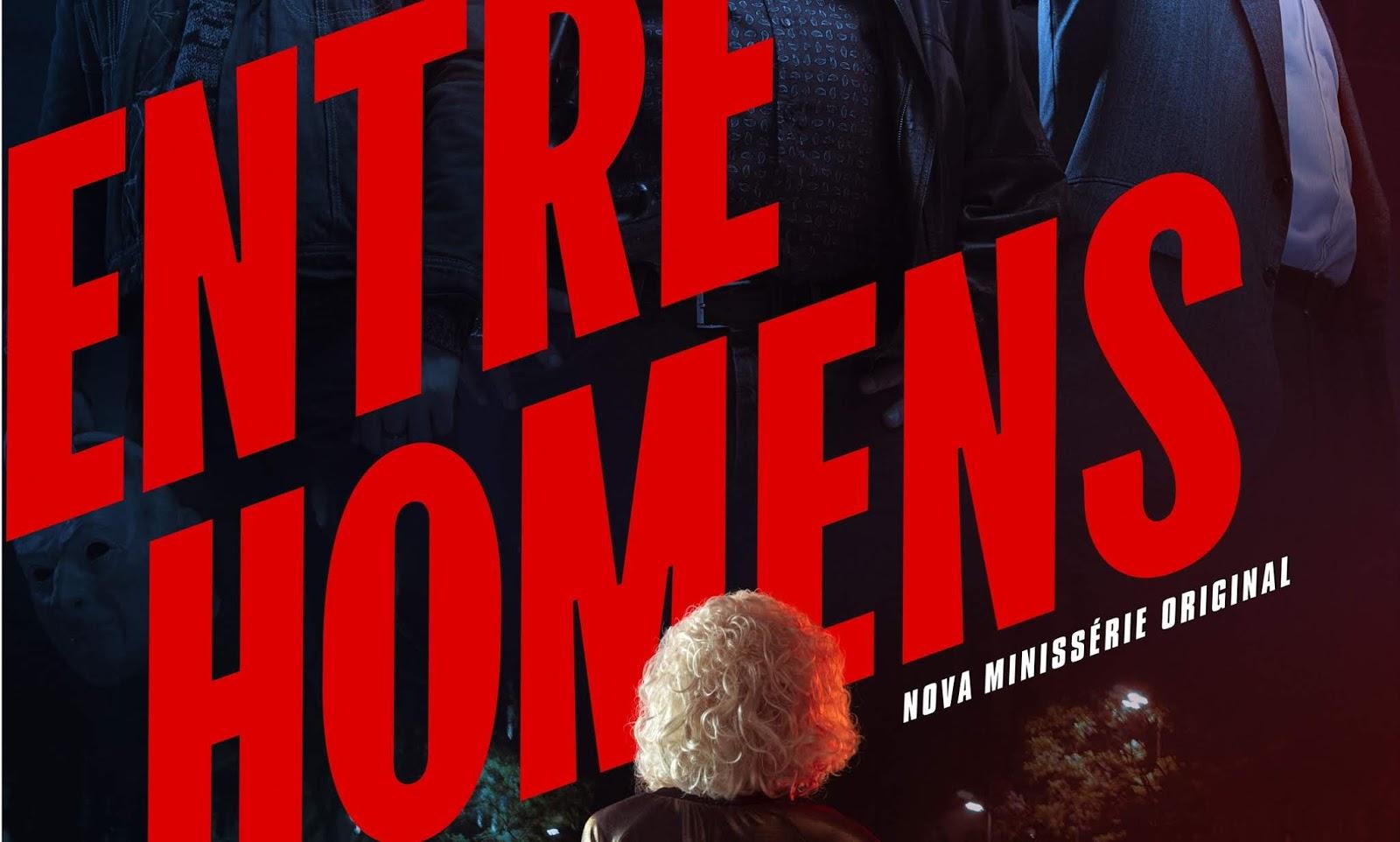 Entre Homens | Minissérie estreia em abril na HBO