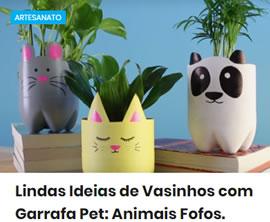 Lindas Ideias de Vasinhos com Garrafa Pet: Animais Fofos