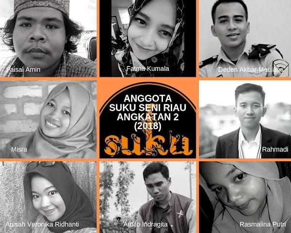 Inilah Anggota Suku Seni Riau Angkatan 2 (2018)