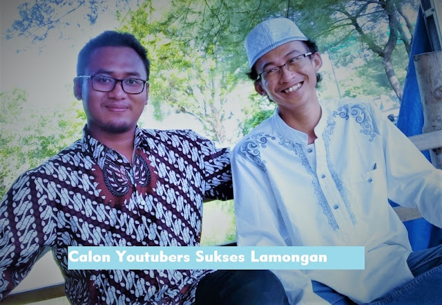 Calon YouTuber Sukses dari Kota Lamongan Jawa Timur