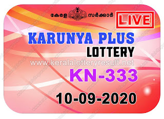 kerala-lottery-result-10-09-20 10-Karunya-Plus-KN-333,kerala lottery, kerala lottery result,  kl result, yesterday lottery results, lotteries results, keralalotteries, kerala lottery, keralalotteryresult,  kerala lottery result live, kerala lottery today, kerala lottery result today, kerala lottery results today, today kerala lottery result, Karunya Plus lottery results, kerala lottery result today Karunya Plus, Karunya Plus lottery result, kerala lottery result Karunya Plus today, kerala lottery Karunya Plus today result, Karunya Plus kerala lottery result, live Karunya Plus lottery KN-333, kerala lottery result 10.09.2020 Karunya Plus KN 333 10 September 2020 result, 10 09 2020, kerala lottery result 10-09-2020, Karunya Plus lottery KN 333 results 10-09-2020, 10/10/2020 kerala lottery today result Karunya Plus, 10/10/2020 Karunya Plus lottery KN-333, Karunya Plus 10.09.2020, 10.09.2020 lottery results, kerala lottery result September10 2020, kerala lottery results 10th September 2020, 10.09.2020 week KN-333 lottery result, 10.09.2020 Karunya Plus KN-333 Lottery Result, 10-09-2020 kerala lottery results, 10-09-2020 kerala state lottery result, 10-09-2020 KN-333, Kerala Karunya Plus Lottery Result 10/09/2020