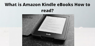 What is Amazon Kindle eBooks How to read?