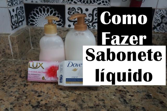 como fazer sabonete liquido