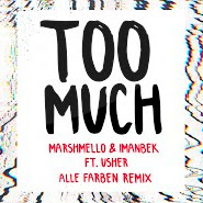 Too Much (Alle Farben Remix) – Marshmello, Imanbek, Usher, Alle Farben
