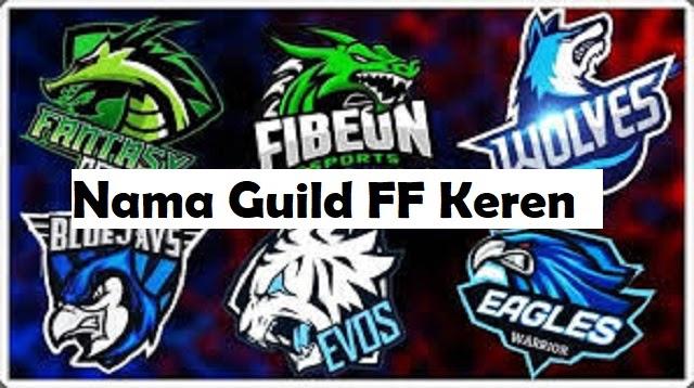 Nama Guild Ff Keren Ind 2021 Cara1001