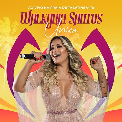 Walkyria Santos - 25 Anos - Promocional - 2019