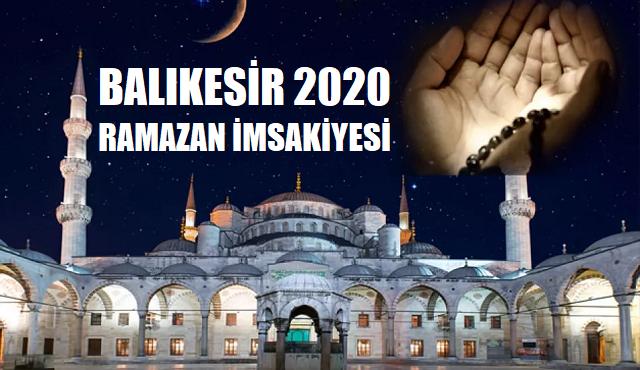 Balıkesir 2020 Ramazan İmsakiyesi, İftar, İmsak, Sahur Saatleri