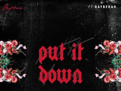 DOWNLOAD MP3: Chymzz ft. Raybekah – Put It Down