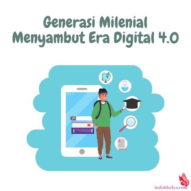 Generasi Milenial Menyambut Era Digital 4.0