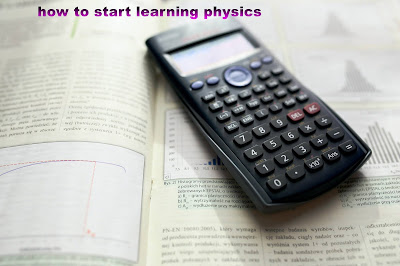 tips for learning physics for beginners students: