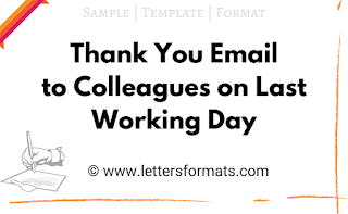 thank you email to colleagues on his last working day