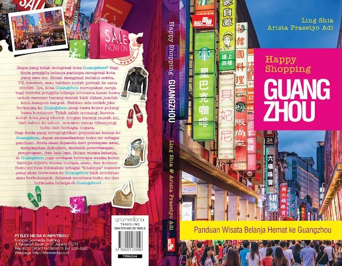 Happy Shopping GuangZhou (Penulis Ling Shia & Royal Writers)