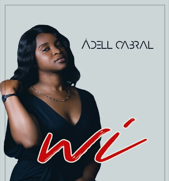 Ádell Cabral - Wi (Prod. Just Recognize)