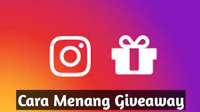 Cara Menang Giveaway di Instagram