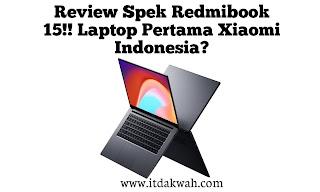 Review Spek Redmibook 15 Indonesia