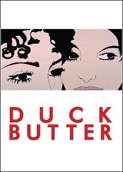 Duck Butter Dublado