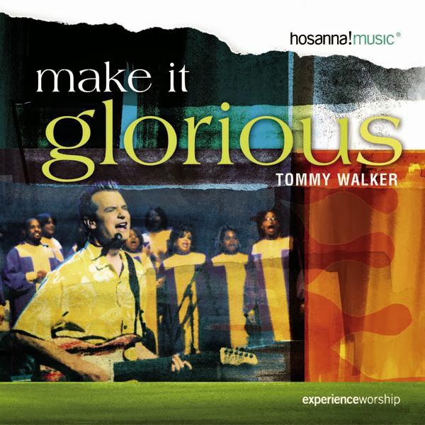 Tommy Walker-Make It Glorious-